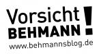 behmannsblog.de – Vorsicht Behmann!
